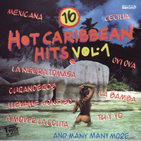 16 Hot Caribbean Hits Vol. 1 A