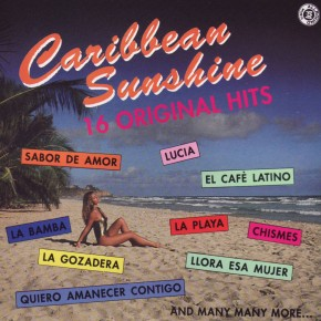Caribbean Sunshine 16 Original Hits A