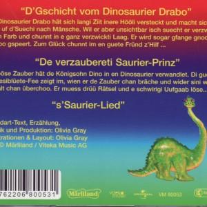 D'Gschicht vom Dinosaurier Drabo - De verzaubereti Saurier-Prinz B