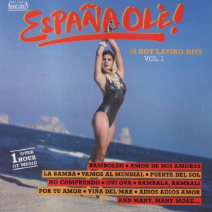Espana Ole -16 Hot Latino Hits Vol 1 A