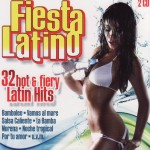 Fiesta Latino 32 hot & fiery Latin Hits A