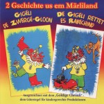 Gigeli de Zwerge-Gloon - De Gigeli rettet es Rabechind A