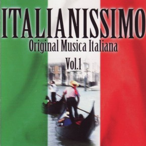 Italianissimo Original Musica Italiana Vol 1 A