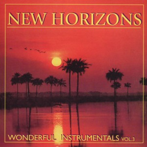 New Horizons - Wonderful Instrumentals A